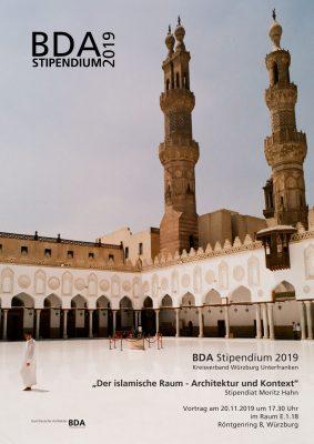 """Vorstellung BDA-Stipendium - Vortrag """"Der Islamische Raum - Architektur und Kontext"""""""