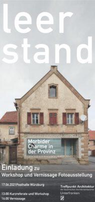 "save the date:  Vernissage ""Leerstand - Morbider Charme in der Provinz"" @ Posthalle"